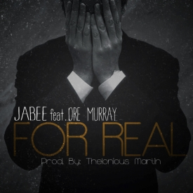 Jabee - For Real ft. Dre Murray **mp3**