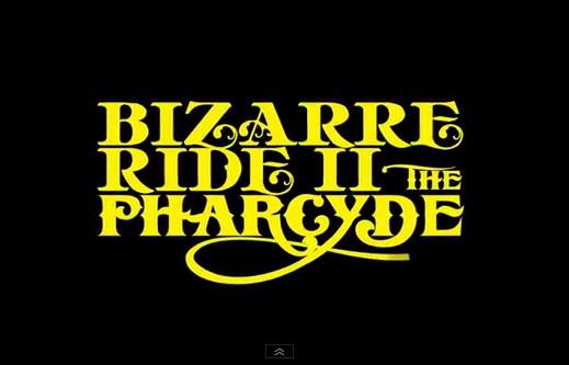 The Bizarre Ride II The Pharcyde Tour [video]
