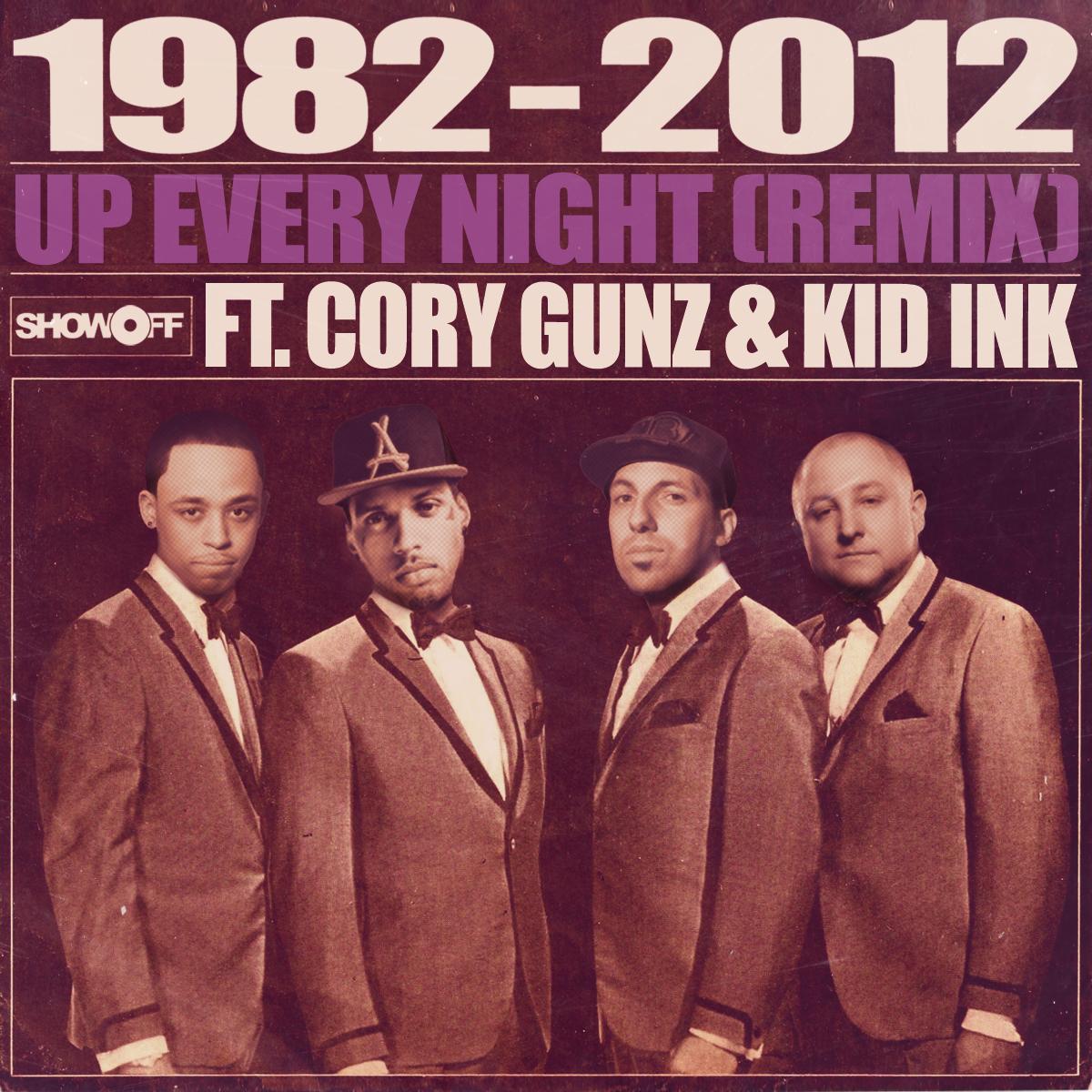 """1982 (Statik Selektah & Termanology) """"Up Every Night Remix"""" ft. Cory Gunz & Kid Ink [audio]"""