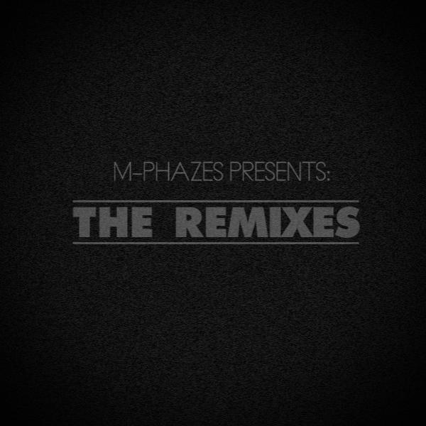 M-Phazes - The Remixes (Free album)