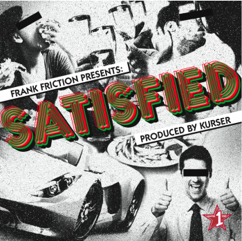 "Frank Friction (Bootie Brown) presents ""Satisfied"" [mp3]"