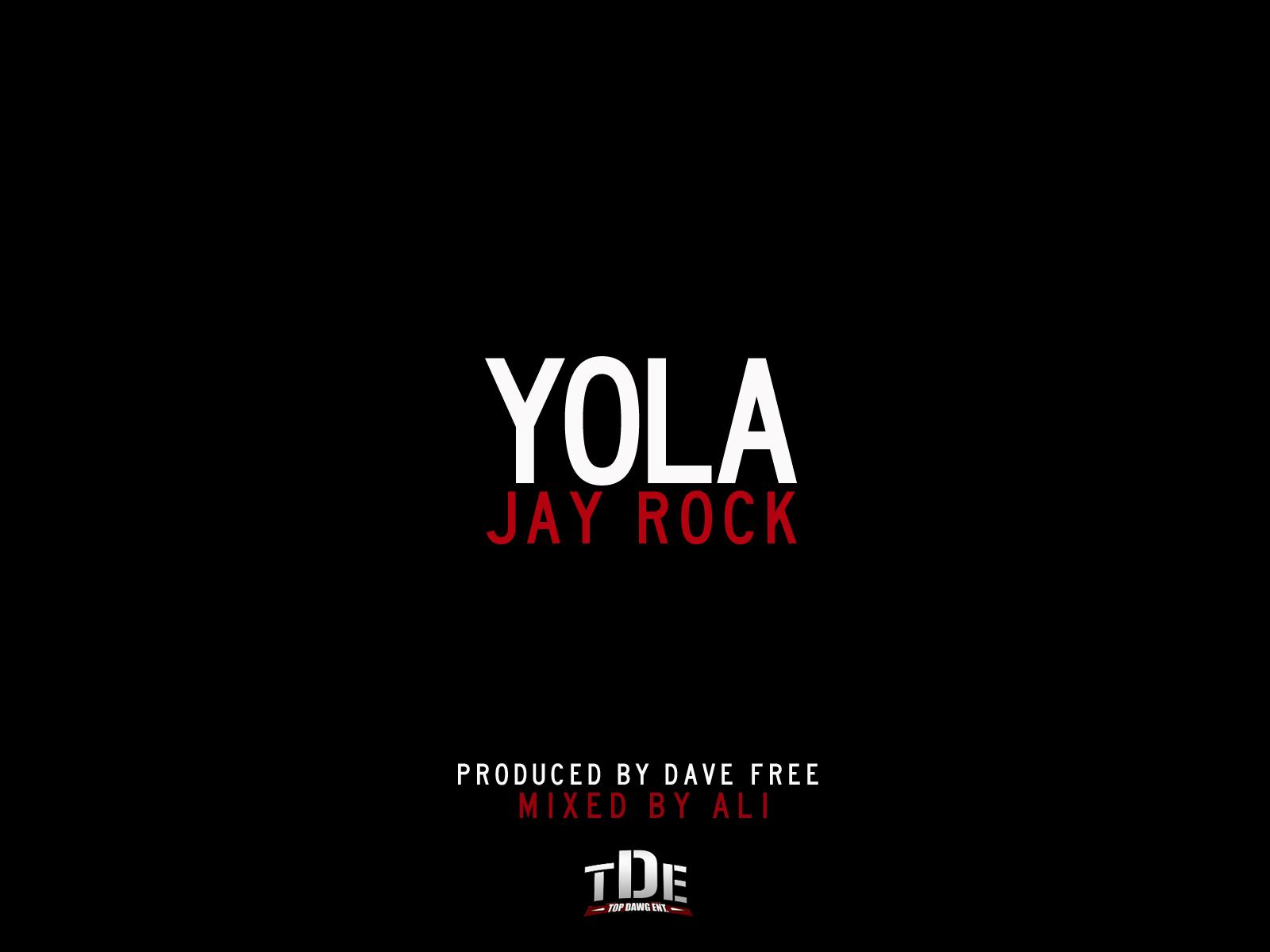Jay Rock - YOLA [mp3]