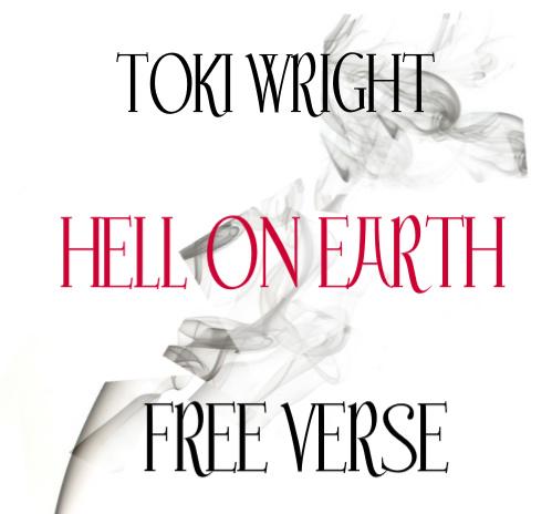 Toki Wright - Hell On Earth (Free Verse) [mp3]
