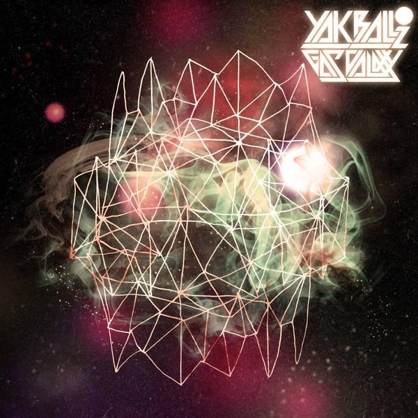 YakBallz - Gas Galaxy [LP]