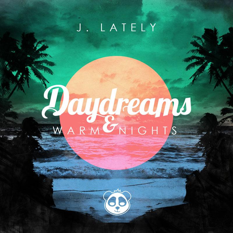 "J. Lately ""Daydreams & Warm Nights"" (w/ Von Pea, Zumbi + More)"
