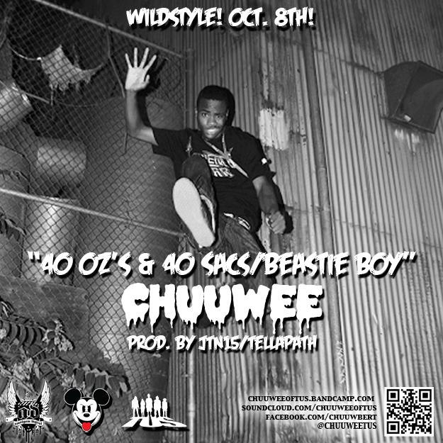 Chuuwee - 40oz & 40 Sacs/Beastie Boy [mp3]