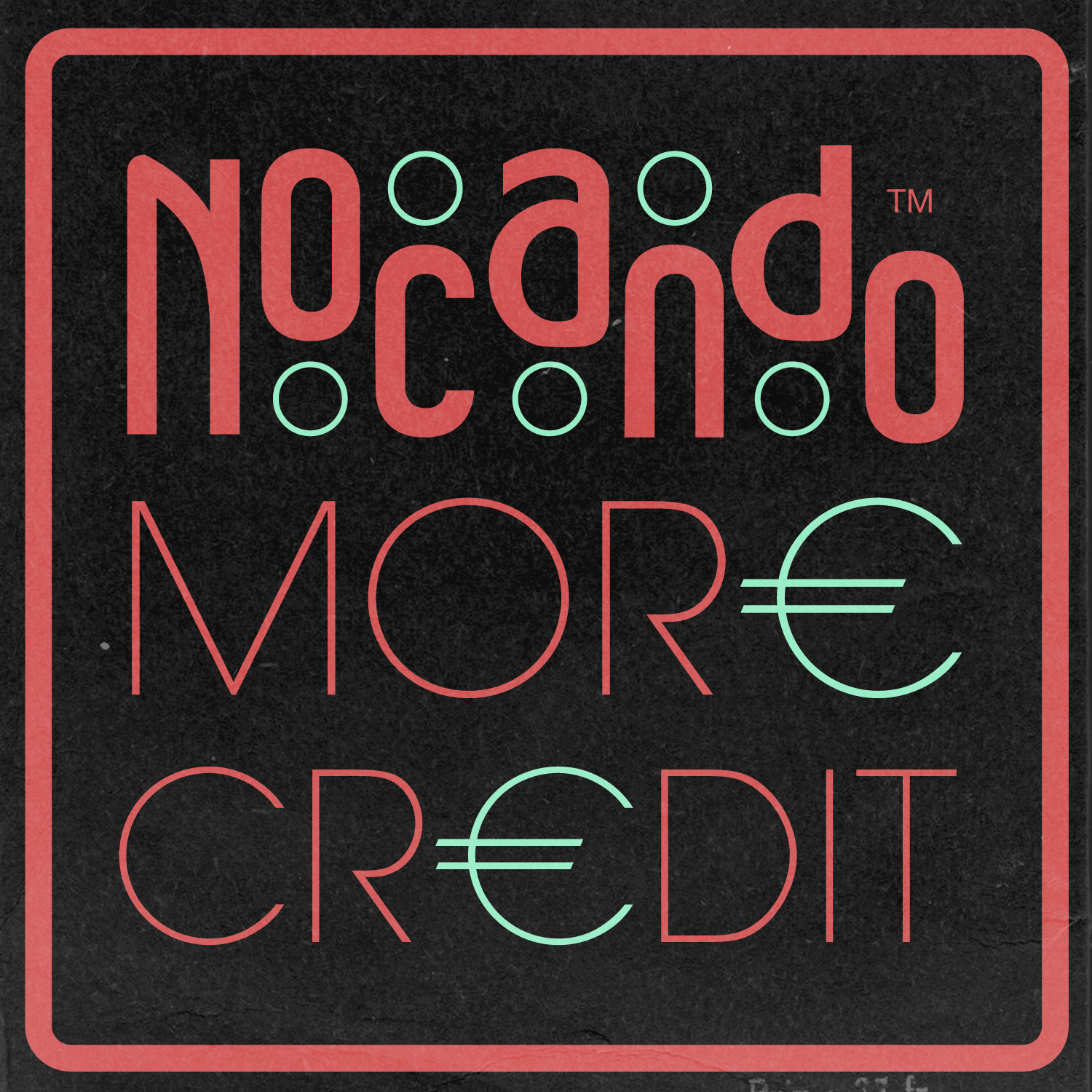 Nocando - MOR€ CR€DIT [mp3]