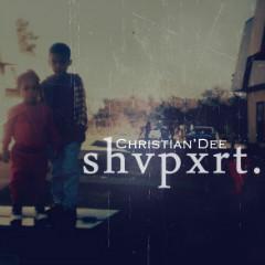 """Christian'Dee """"SHVPXRT"""" (ft. Angel Haze & More)"""