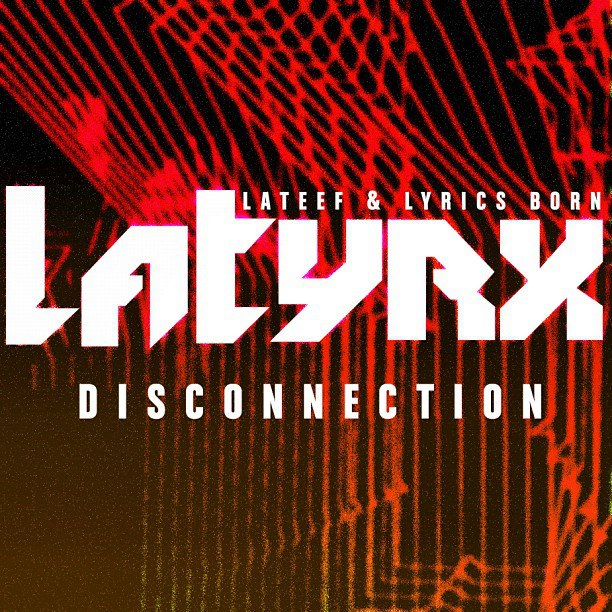 Latyrx - DISCONNECTION EP [cover]