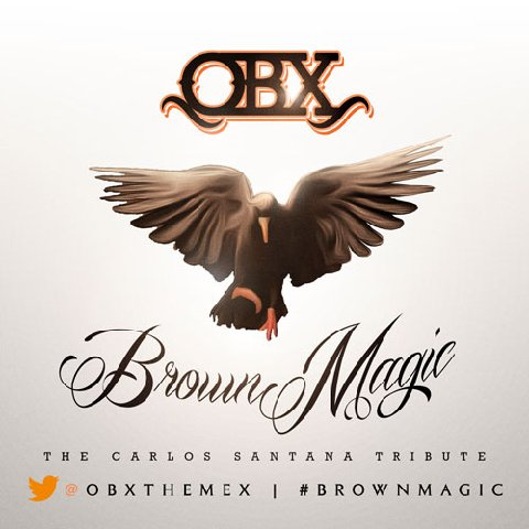 "OBX ""Brown Magic"" (Carlos Santana Tribute LP)"