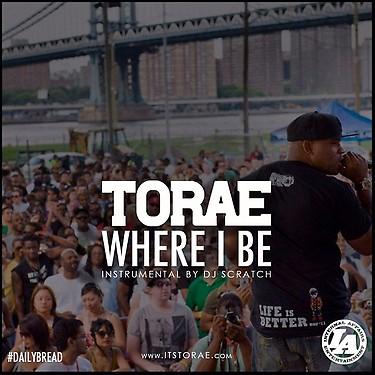 Torae - Where I Be (freestyle) [mp3]