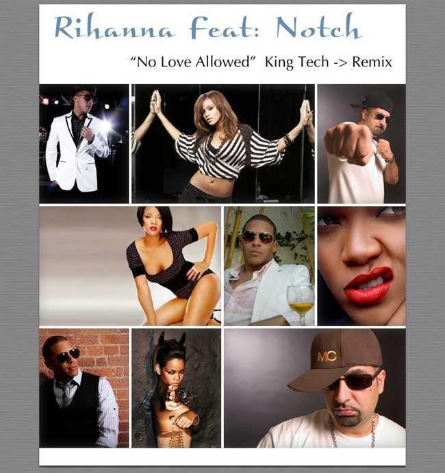 """Rihanna """"No Love Allowed"""" (King Tech remix) ft. Notch [mp3]"""
