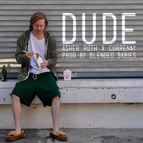 Asher Roth - Dude ft. Curren$y (prod by Blended Babies) [mp3]