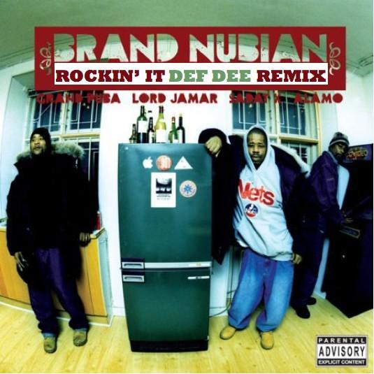 Brand Nubian - Rockin' It (Def Dee Remix) [mp3]