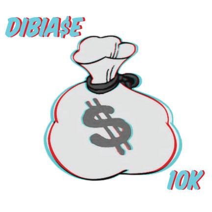 Dibia$e - 10K [beat tape]