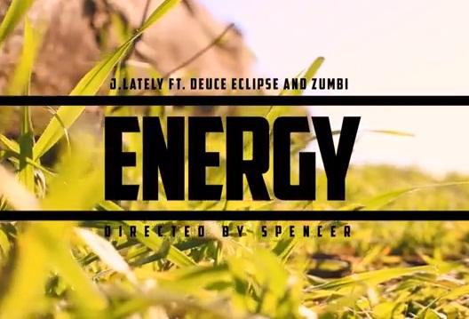 "J.Lately X Zumbi (of Zion I) X Deuce Eclipse ""Energy"" [video]"