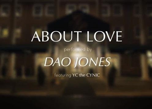 "Dao Jones ""AboutLove"" ft. YC the Cynic [video]"