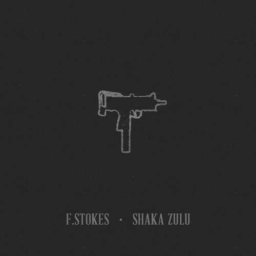 F.Stokes - Shaka Zulu (prod by Paper Tiger) [mp3]