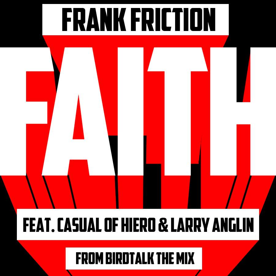 Frank Friction aka Bootie Brown - Faith ft. Casual & Larry Anglin [mp3]