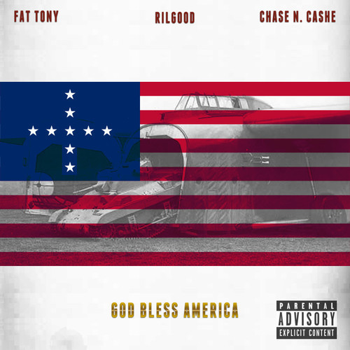 "Rilgood ""God Bless America"" ft. Fat Tony & Chase N. Cashe [mp3]"
