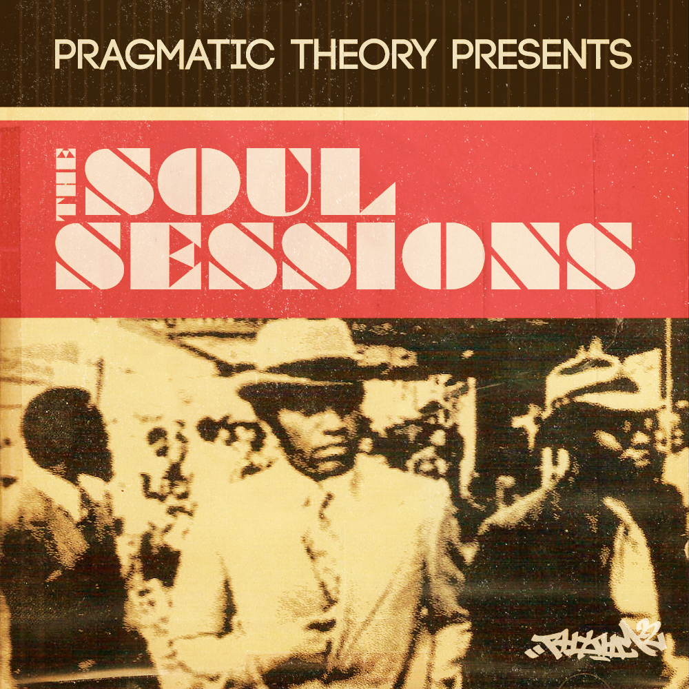 Pragmatic Theory presents The Soul Sessions