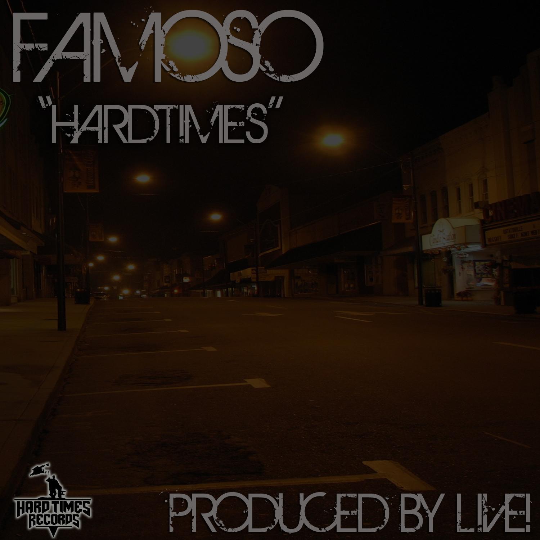 Famoso – Hardtimes [video]