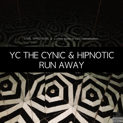 YC The Cynic - Runaway ft. Hipnotic (Prod by Steel Tipped Dove) [mp3]