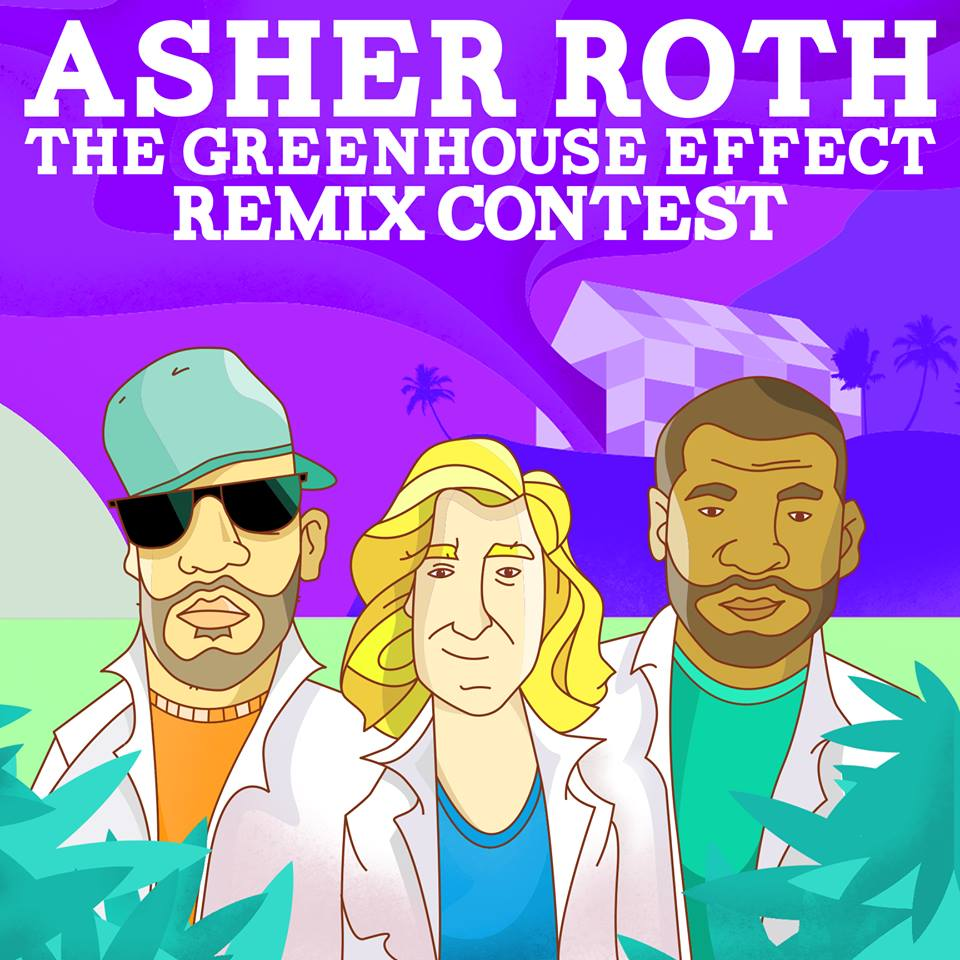 Asher Roth - The Greenhouse Effect Volume 2 Remix Contest