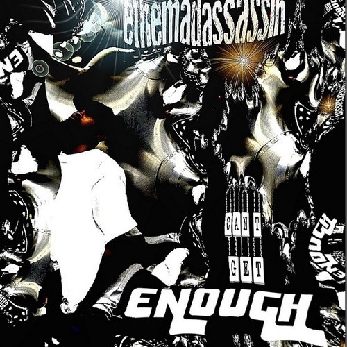 """ethemadassassin """"Can't Get Enough"""" [video + audio]"""