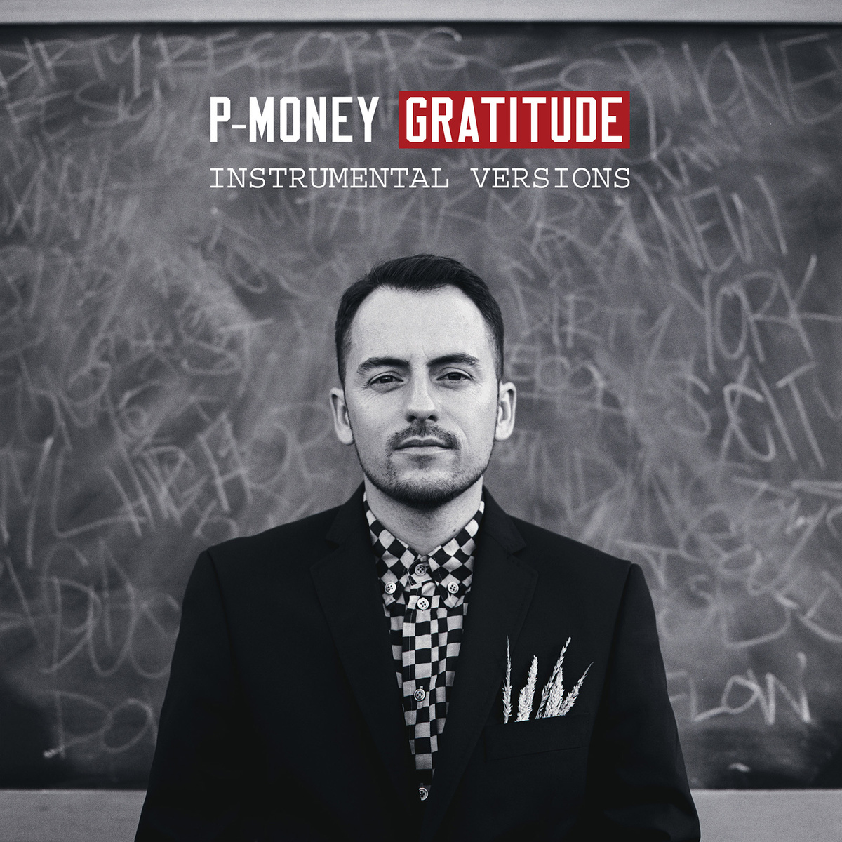 P-Money - Gratitude [instrumental versions]