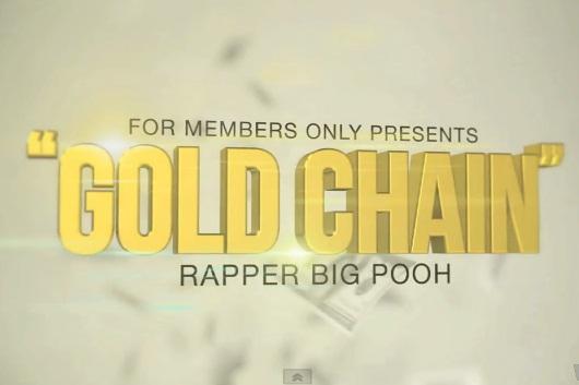 Rapper Big Pooh - Gold Chain [video]