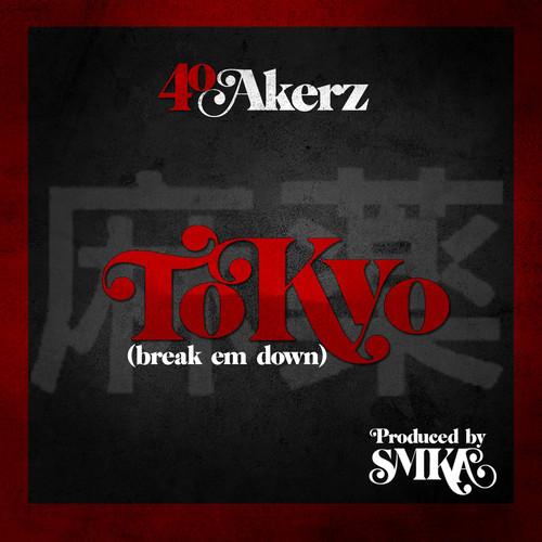 40 Akerz - Tokyo (Prod. SMKA) [audio]