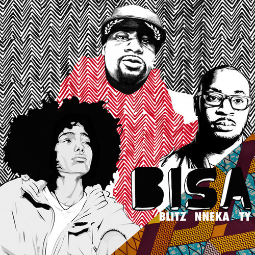 Blitz the Ambassador - BISA ft. Nneka, Ty [mp3]