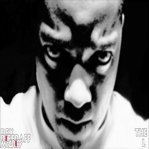 Riff Raff McGriff/Dex - The L [audio]