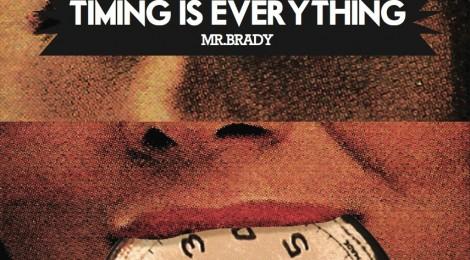 Mr. Brady - Timing Is Everything [album] (ft. Blu, Johaz, Moka Only, The Grouch, Exile, LMNO, Sene & more)