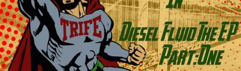 Trife Diesel - Diesel Fluid The EP Pt. 1