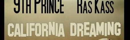 9th Prince - California Dreaming ft. Ras Kass [audio]