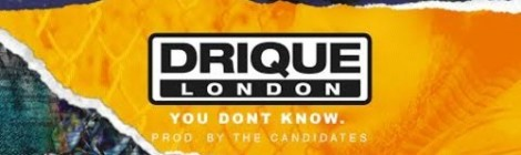 Drique London - You Don't Know. (Prod. The Candidates) [mp3]