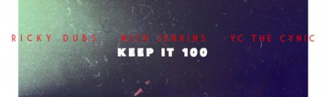 Mick Jenkins & YC The Cynic - Keep It 100 (prod. By Ricky Dubs) [audio]