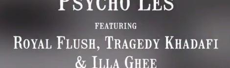 Psycho Les - Thunder Bells ft. Royal Flush, Tragedy Khadafi, Illa Gee [video]