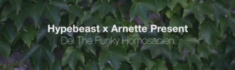 Del - Arnette X Hypebeast [video]