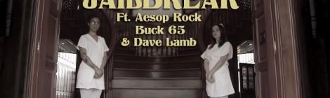 B. Dolan - Jailbreak ft. Buck 65, Aesop Rock & Dave Lamb [video]
