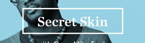 Open Mike Eagle - Secret Skin ft. Aesop Rock [podcast]