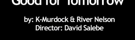 K-Murdock - Good for tomorrow ft. River Nelson [video]