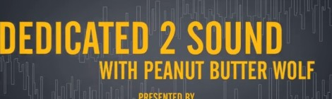Dedicated 2 Sound with Peanut Butter Wolf [video]