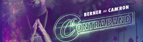 Berner & Cam'ron - Contraband [EP]
