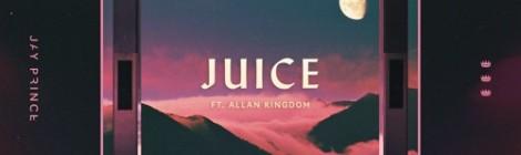 Jay Prince - Juice ft. Allan Kingdom [audio]