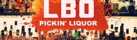 LBO - Pickin' Liquor ft. Sophia Schoenau (Prod. by 88-Keys) [audio]