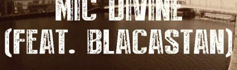 Blak Madeen - Mic Divine ft. Blacastan [video]