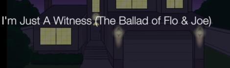 Black Sheep Dres - I'm Just A Witness (The Ballad Of Flo & Joe) [video]